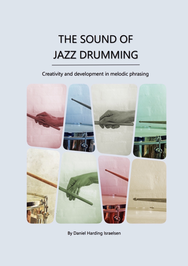 The Sound of Jazz Drumming - shows cover of book written by Daniel Harding,, London based Jazz drummer.